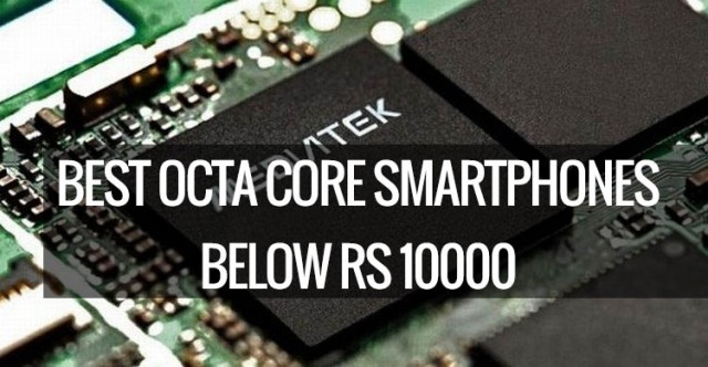 Best octa core devices