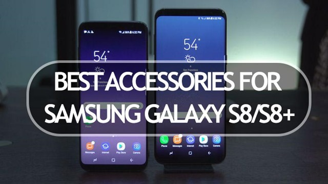 best accessories for Samsung Galaxy S8