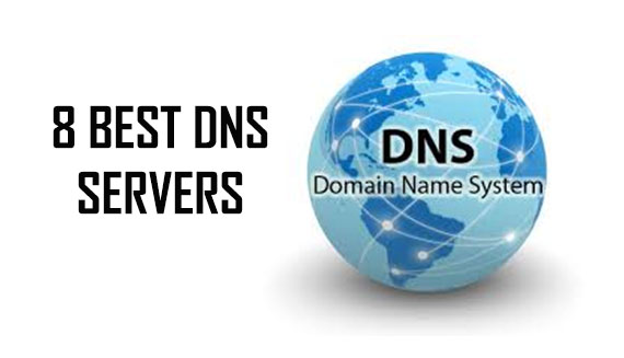 8 Best DNS Servers (Free and Public)