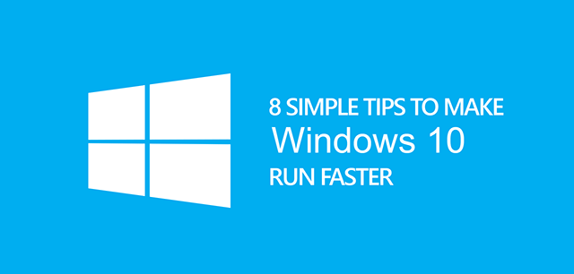how to make my win 10 run faster