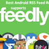 5 RSS Feed Readers for Android which Supports Feedly
