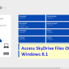 How to Access your SkyDrive Files Offline in Windows 8.1